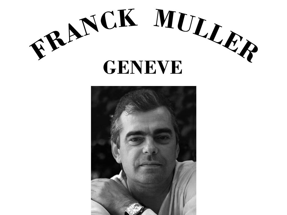 フランク・ミュラー Franck Muller 歴史 ヒストリー トップ