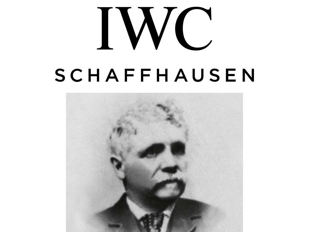 IWC アイ・ダブリュー・シー International Watch Company 歴史 ヒストリー トップ